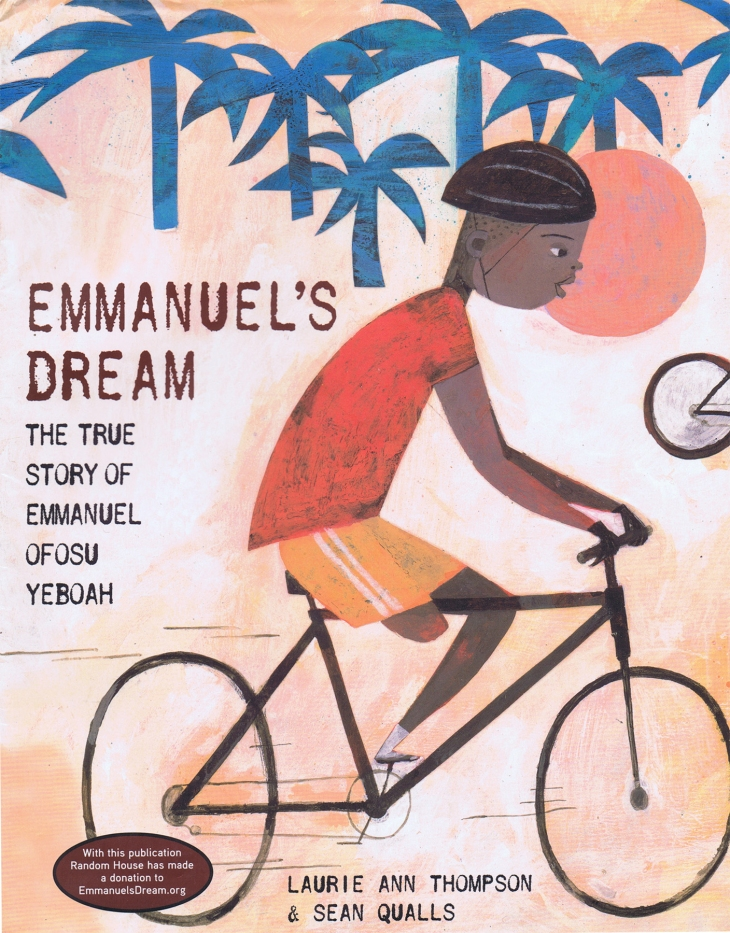 Emmanuel's Dream by Laurie Ann Thompson & Sean Qualls